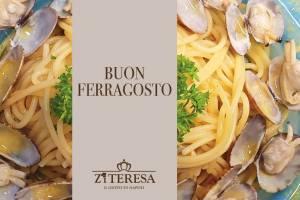 Ferragosto 2020 a Napoli al Ristorante Zi Teresa